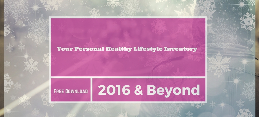Your personal healthy lifestyle inventory 2016
